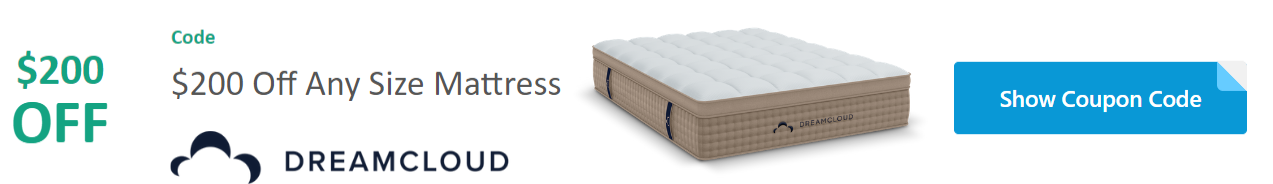 $200 Off Any Size DreamCloud Mattress